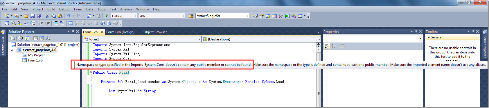 Namespace or type specified in the Imports System.Core doesnot contain any public member or cannot be found