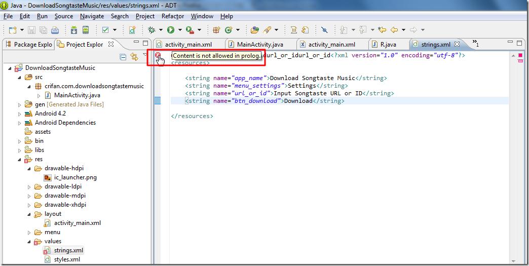 【已解决】ADT中编辑strings.xml时出现错误:content is not allowed in prolog