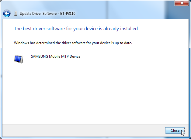 the best driver software for your device is already installed for GT-P3110